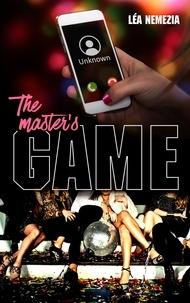 Léa Nemezia - The Master's Game.