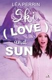 Léa Perrin - Ski, Love and Sun.