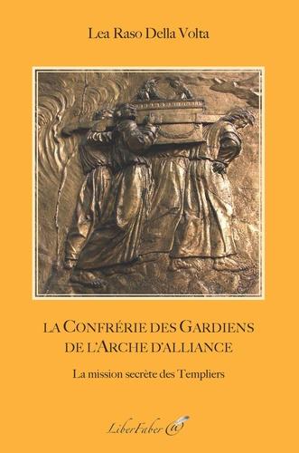 L'arche D'alliance Et Les Templiers
