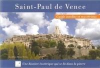 Lea Raso Della Volta - Saint-Paul de Vence - Guide insolite et mystérieux.