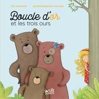 Léa Schneider et Delphine Berger-Cornuel - Boucle d'or et les trois ours.