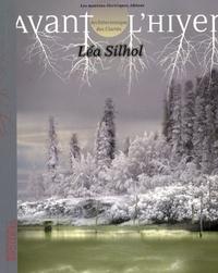 Léa Silhol - Avant l'hiver - Architectonique des clartés.