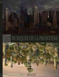Léa Silhol et Dorian Machecourt - Musiques de la Frontière - Le Dit de Frontier.