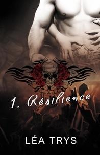 Léa Trys - Escape The Shadows Tome 1 : Résilience.