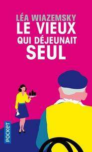 Téléchargement de livres audio gratuits pour ipod Le vieux qui déjeunait seul 9782266263917 DJVU par Léa Wiazemsky en francais