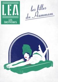 Léa Xxxxx - Les filles du hammam.