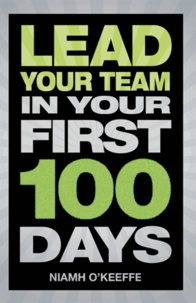 Lead Your Team in Your First 100 Days.