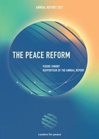Leaders pour la Paix et Pierre Vimont - The Reform for Peace - Annual report 2021.