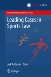 Jack Anderson - Leading Cases in Sports Law.