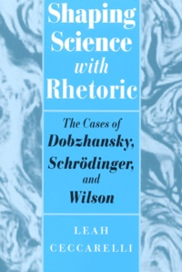 Checkpointfrance.fr Shapping Science with Rhetoric. The Case of Dobzhansky, Schrödinger, and Wilson Image