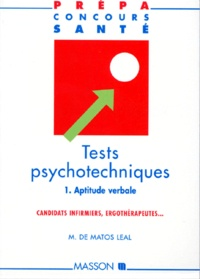 Leal Matos - TESTS PSYCHOTECHNIQUES. - Volume 1, Aptitude verbale.