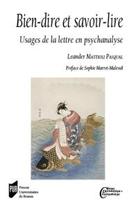Leander Mattioli Pasqual - Bien-dire et savoir-lire - Usages de la lettre en psychanalyse.
