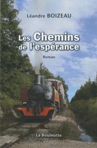 Léandre Boizeau - Les chemins de l'espérance.