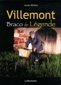 Léandre Boizeau - Villemont - Braco de Légende.