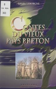 Léandre Leborgne - Contes du vieux Pays breton.