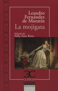 Leandro Fernandez de Moratin - La mojigata.