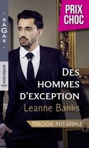 Leanne Banks - Un coeur à prendre - Un mariage à l'essai - Le secret d'un milliardaire.