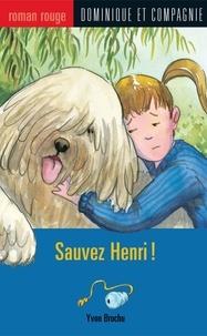 Leanne Franson et Yvon Brochu - Sauvez Henri !.