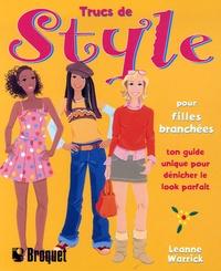 Leanne Warrick - Trucs de style pour filles branchées - Ton guide unique pour dénicher le look parfait.
