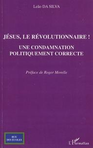 Deedr.fr Jésus, le révolutionnaire! - Une condamnation politiquement correcte Image