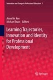 Anne Mc Kee - Learning Trajectories, Innovation and Identity for Professional Development - Innovation and Change in Professional Education 7.