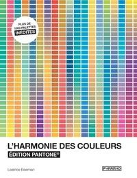 L'harmonie des couleurs- Edition Pantone - Leatrice Eiseman |