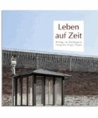 Leben auf Zeit - Alltag im Gefängnis.