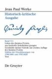 Leben des Quintus Fixlein, aus funfzehn Zettelkästen gezogen - nebst einem Mustheil und einigen Jus de tablette. Geschichte meiner Vorrede zur zweiten Auflage des Quintus Fixlein.