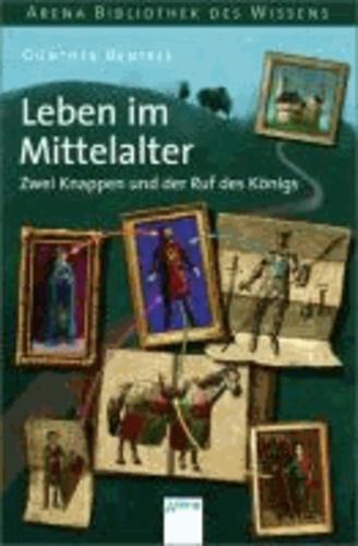 Leben im Mittelalter - Zwei Knappen und der Ruf des Königs - Lebendige Geschichte.
