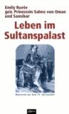 Leben im Sultanspalast - Memoiren aus dem 19. Jahrhundert.