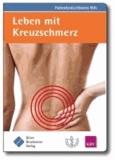 Leben mit Kreuzschmerz - (zur Nationalen VersorgungsLeitlinie Kreuzschmerz).