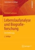Lebenslaufanalyse und Biografieforschung - Eine Einführung.