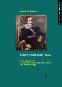 Lebenslauff 1652-1664.