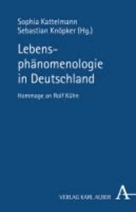 Lebensphänomenologie in Deutschland.