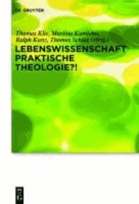 Lebenswissenschaft Praktische Theologie?!.