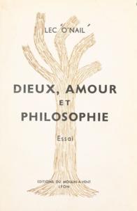 Lec O'Nail - Dieux, amour et philosophie.
