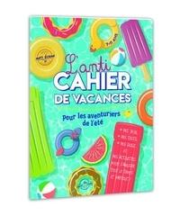 Lec - Parent épuisé - L'anti-cahier de vacances pour enfants.