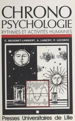 Chronopsychologie. Rythmes et activités humaines