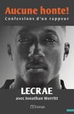 Lecrae et Jonathan Merritt - Aucune honte ! - Confessions d'un rappeur.
