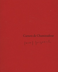 Bruno Blanckeman - Carnets de Chaminadour N° 6/2011 : Pascal Quignard.