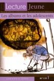 Gaëlle Glin - Lecture Jeune N° 119, septembre 20 : Les albums et les adolescents.