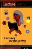 Anne Clerc - Lecture Jeune N° 125, mars 2008 : Cultures adolescentes - Actes de la journée d'étude du 13 novembre 2007 organisée par La Joie par les livres et Lecture Jeunesse.