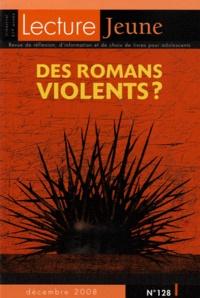 Anne Clerc - Lecture Jeune N° 128, décembre 200 : Des romans violents ?.