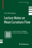 Lecture Notes on Mean Curvature Flow.