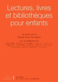 Claude-Anne Parmegiani - Lectures, livres et bibliothèques pour enfants.