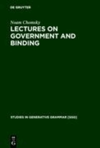 Lectures on Government and Binding - The Pisa Lectures.