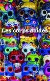 Léda Michelson - Les corps acides.
