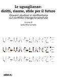 Leda Rita Corrado - Le uguaglianze: diritti, risorse, sfide per il futuro - Giovani studiosi si confrontano sul conflitto intergenerazionale.