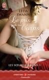 Leda Swann - Les soeurs Clemens Tome 1 : Le prix de ton corps.