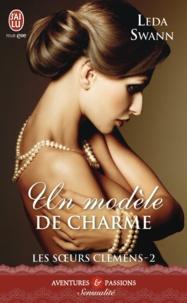 Leda Swann - Les soeurs Clemens Tome 2 : Un modèle de charme.